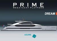 2022 Prime Megayacht Platform DREAM